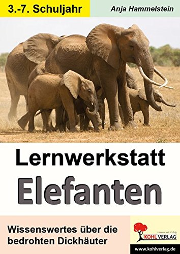 Lernwerkstatt Elefanten - Anja Hammelstein