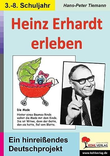 9783866329881: Heinz Erhardt erleben: Ein hinreißendes Deutschprojekt für 8- bis 14-Jährige