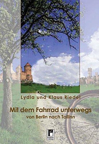 9783866342453: Mit dem Fahrrad unterwegs: Von Berlin nach Tallinn durch Polen, Litauen, Lettland und Estland. Tagebuchaufzeichnungen