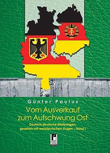 9783866343269: Vom Ausverkauf zum Aufschwung Ost, 2 Bde.