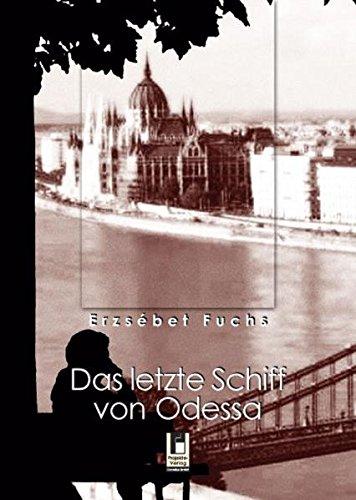 9783866347076: Das letzte Schiff von Odessa