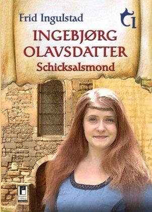 9783866347786: Ingebjorg Olavsdatter 1: Schicksalsmond