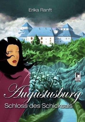 9783866349520: Augustusburg: Schloss des Schicksals
