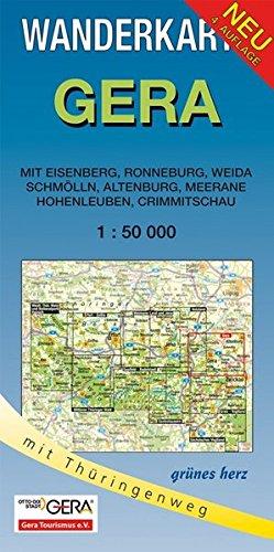 9783866360303: Gera 1 : 50 000 Wanderkarte: Mit Eisenberg, Ronneburg, Weida, Schmölln, Altenburg, Meerane, Hohenleuben, Crimmitschau. Mit Thüringenweg