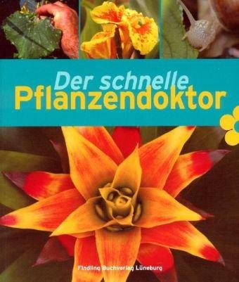 9783866390058: Der schnelle Pflanzendoktor