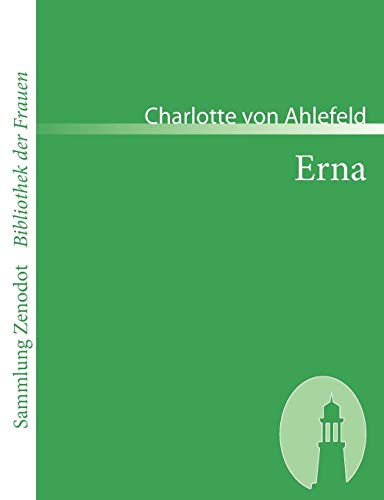 9783866401068: Erna: Kein Roman (Sammlung Zenodot\Bibliothek Der Frauen)