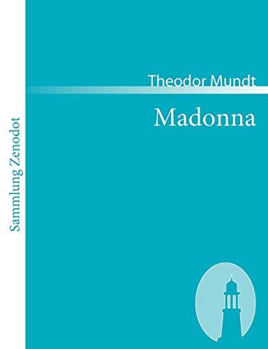 9783866401136: Madonna: Unterhaltungen mit einer Heiligen (Sammlung Zenodot)