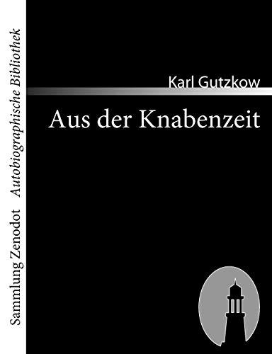 9783866401433: Aus der Knabenzeit (Sammlung Zenodot\Autobiographische Bibliothek)