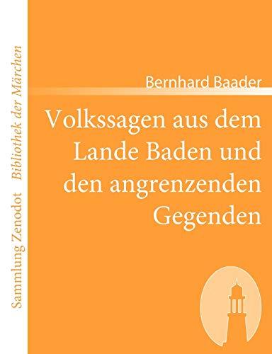 9783866401730: Volkssagen aus dem Lande Baden und den angrenzenden Gegenden (Sammlung Zenodot\Bibliothek Der Märchen)