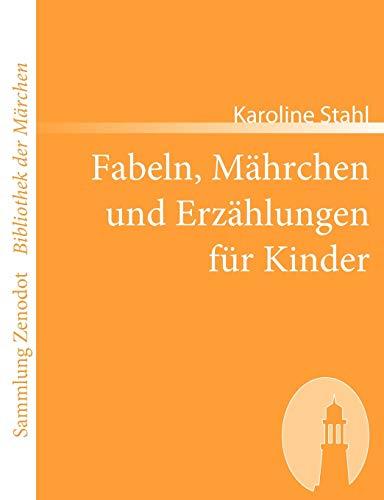 9783866402362: Fabeln, M Hrchen Und Erz Hlungen Fur Kinder (Sammlung Zenodot\bibliothek Der Märchen) (German Edition)