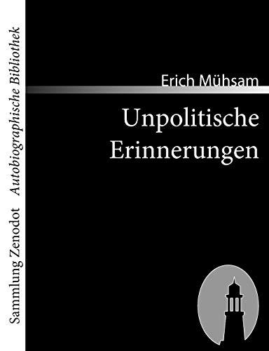 Unpolitische Erinnerungen: Erich M. Hsam