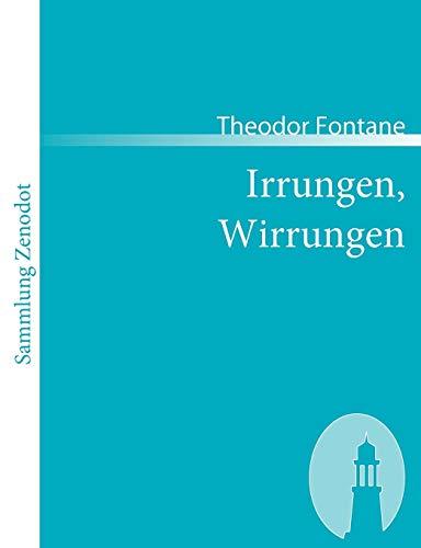 9783866402690: Irrungen, Wirrungen: Roman (Sammlung Zenodot)