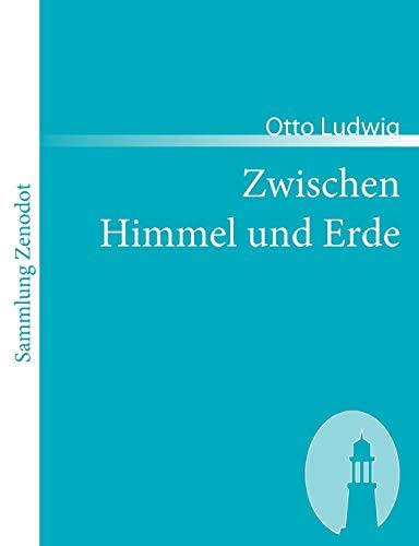 9783866402737: Zwischen Himmel und Erde (Sammlung Zenodot)