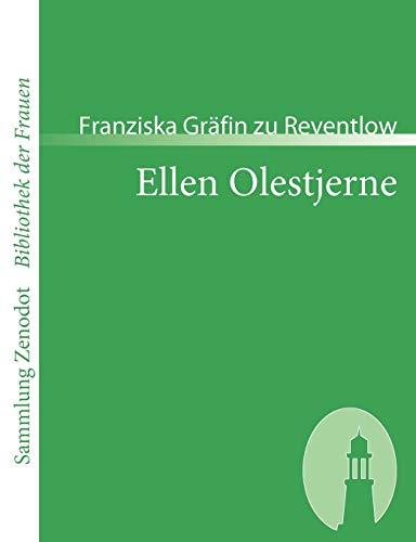 Ellen Olestjerne: Franziska Gr Reventlow