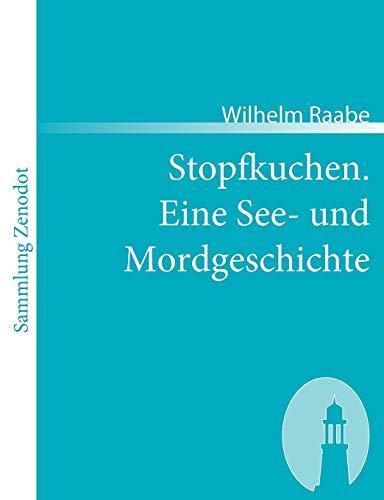 9783866402973: Stopfkuchen. Eine See- Und Mordgeschichte (Sammlung Zenodot) (German Edition)
