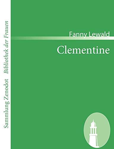 Clementine (Sammlung Zenodot\bibliothek Der Frauen): Lewald, Fanny