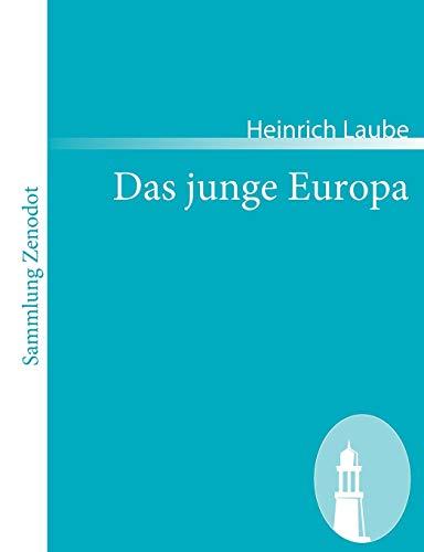 9783866403413: Das junge Europa: Roman in drei Büchern (Sammlung Zenodot)