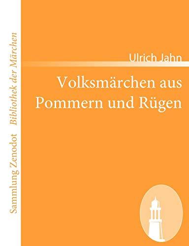 9783866404106: Volksm Rchen Aus Pommern Und R Gen (Sammlung Zenodot\Bibliothek Der Märchen) (German Edition)