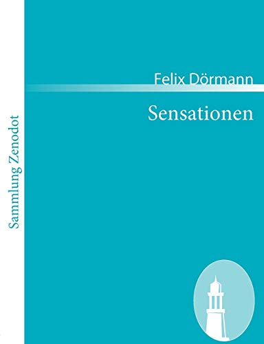 9783866404465: Sensationen (Sammlung Zenodot) (German Edition)