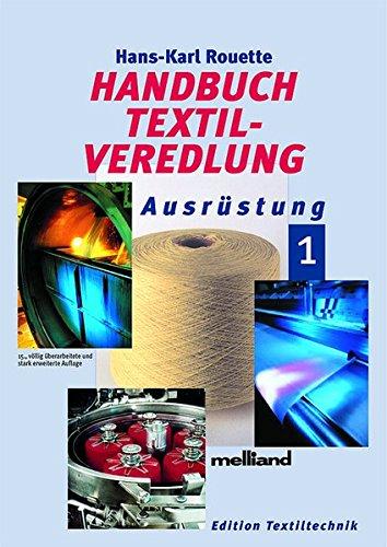 9783866410121: Handbuch Textilveredlung: Band 1: Ausrüstung, Band 2: Farbgebung, Band 3: Beschichtung, Band 4: Umwelttechnik