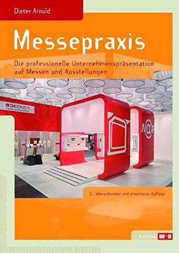 9783866410954: Messepraxis: Die professionelle Unternehmenspr�sentation auf Messen und Ausstellungen