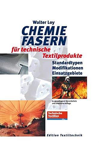 Chemiefasern fur technische Textilprodukte: Walter Loy