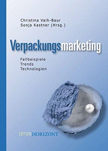Verpackungsmarketing: Christina Vaih-Baur