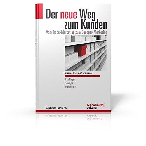 Der neue Weg zum Kunden: Susanne Czech-Winkelmann