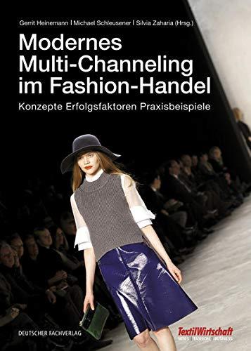 Modernes Multi-Channeling im Fashion-Handel: Gerrit Heinemann