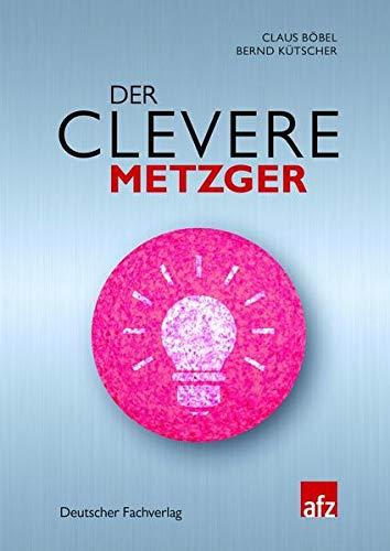 Der clevere Metzger: Claus B�bel