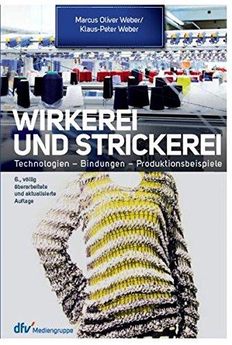 Wirkerei und Strickerei: Marcus O. Weber