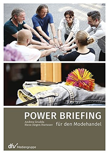 Power Briefing für den Modehandel (Paperback): Andrea Grudda, Hans-Jürgen Hartauer