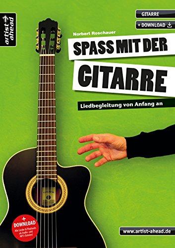 Spaß mit der Gitarre - Liedbegleitung von: Norbert Roschauer