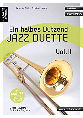 9783866420410: Ein halbes Dutzend Jazz Duette 02. Posaune: 6 Jazz Playalongs - Fulltrack & Playback