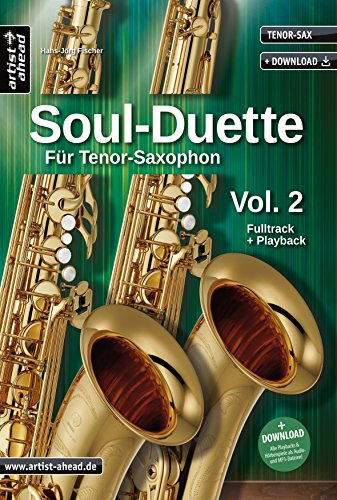 9783866420670: Soul Duette für Tenor-Saxophon - Vol. 2 (inkl. CD): Duette für zwei Tenor- oder Tenor- und Alt-Saxophon!