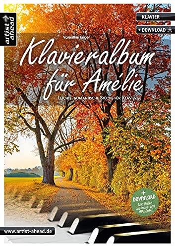 9783866420717: Klavieralbum für Amélie: Leichte, romantische Stücke für Klavier (inkl. CD)