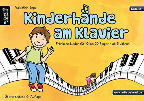 9783866420724: Kinderhände am Klavier: Fröhliche Lieder für 10 bis 20 Finger - ab 3 Jahren!