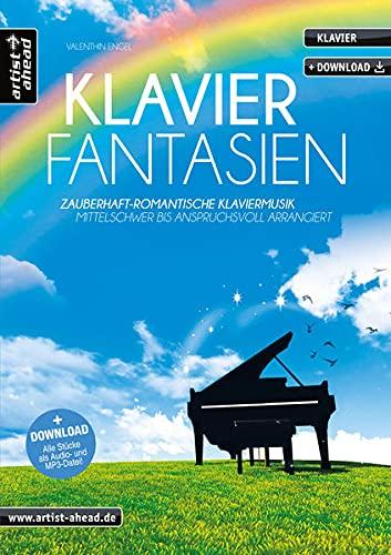 9783866420892: Klavier-Fantasien: Zauberhaft-romantische Klaviermusik - mittelschwer bis anspruchsvoll arrangiert (inkl. Audio-CD). Piano. Songbook.