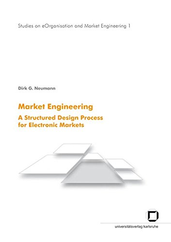 9783866440654: Market engineering: a structured design process for electronic markets