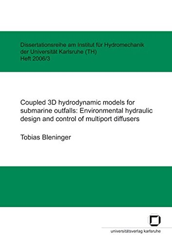 9783866441606: Coupled 3D hydrodynamic models for submarine outfalls: Environmental Hydraulic Design And Control Of Multiport Diffusers