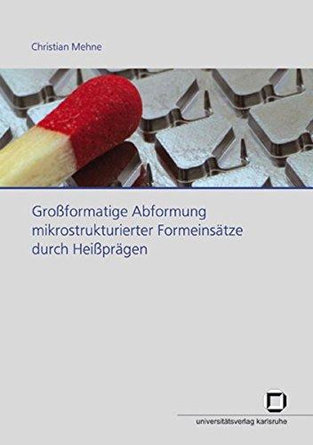 9783866441859: Großformatige Abformung mikrostrukturierter Formeinsätze durch Heißprägen