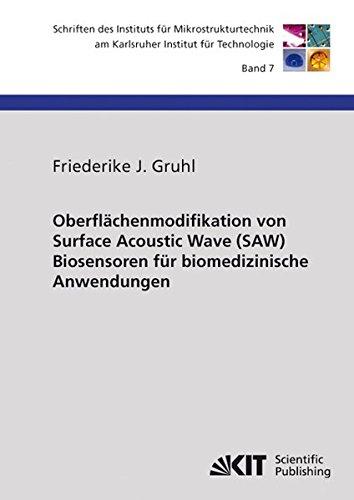 9783866445437: Oberfl�chenmodifikation von Surface Acoustic Wave (SAW) Biosensoren f�r Biomedizinische Anwendungen
