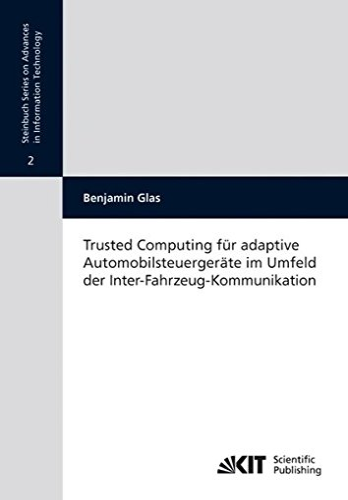 9783866446021: Trusted Computing für Adaptive Automobilsteuergeräte im Umfeld der Inter-Fahrzeug-Kommunikation