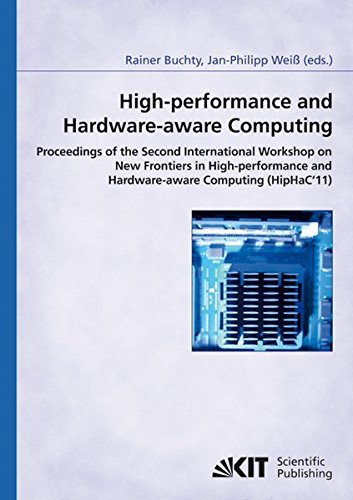 High-performance and hardware-aware computing: proceedings of the: Rainer Buchty
