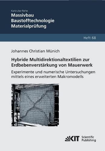 Hybride Multidirektionaltextilien zur Erdbebenverstärkung von Mauerwerk - Experimente und ...