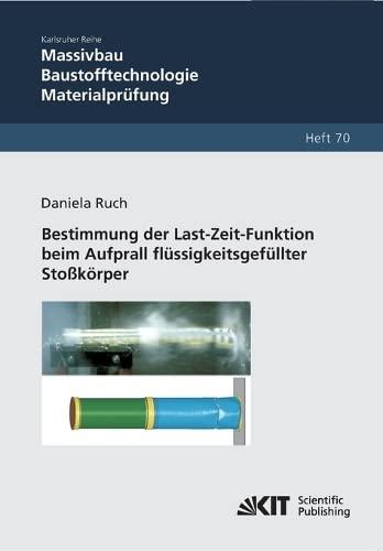 9783866447363: Bestimmung der Last-Zeit-Funktion beim Aufprall fl�ssigkeitsgef�llter Sto�k�rper