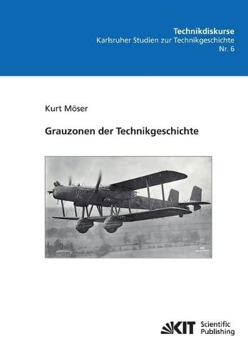 9783866447578: Grauzonen der Technikgeschichte