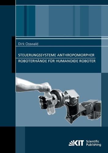 9783866447851: Steuerungssysteme Anthropomorpher Roboterhände für Humanoide Roboter