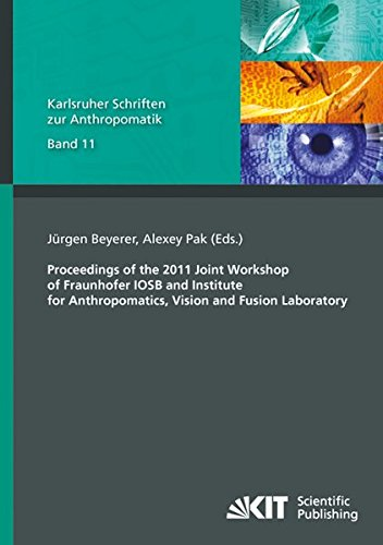 9783866448551: Proceedings of the 2011 Joint Workshop of Fraunhofer IOSB and Institute for Anthropomatics, Vision and Fusion Laboratory