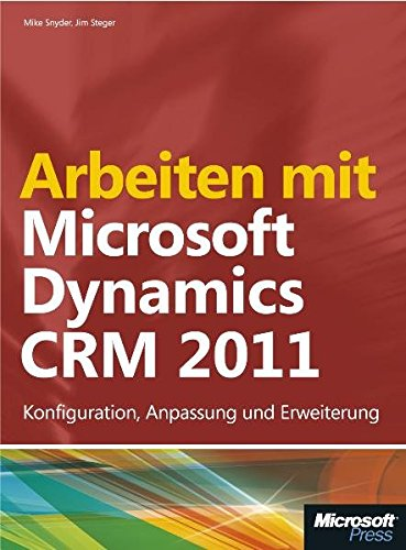 9783866450554: Microsoft Arbeiten mit Dynamics CRM 2011 - Software de consulta